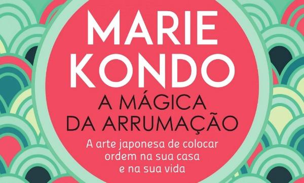 Minicurso: Mágica da arrumação, baseada na obra da Marie Kondo.