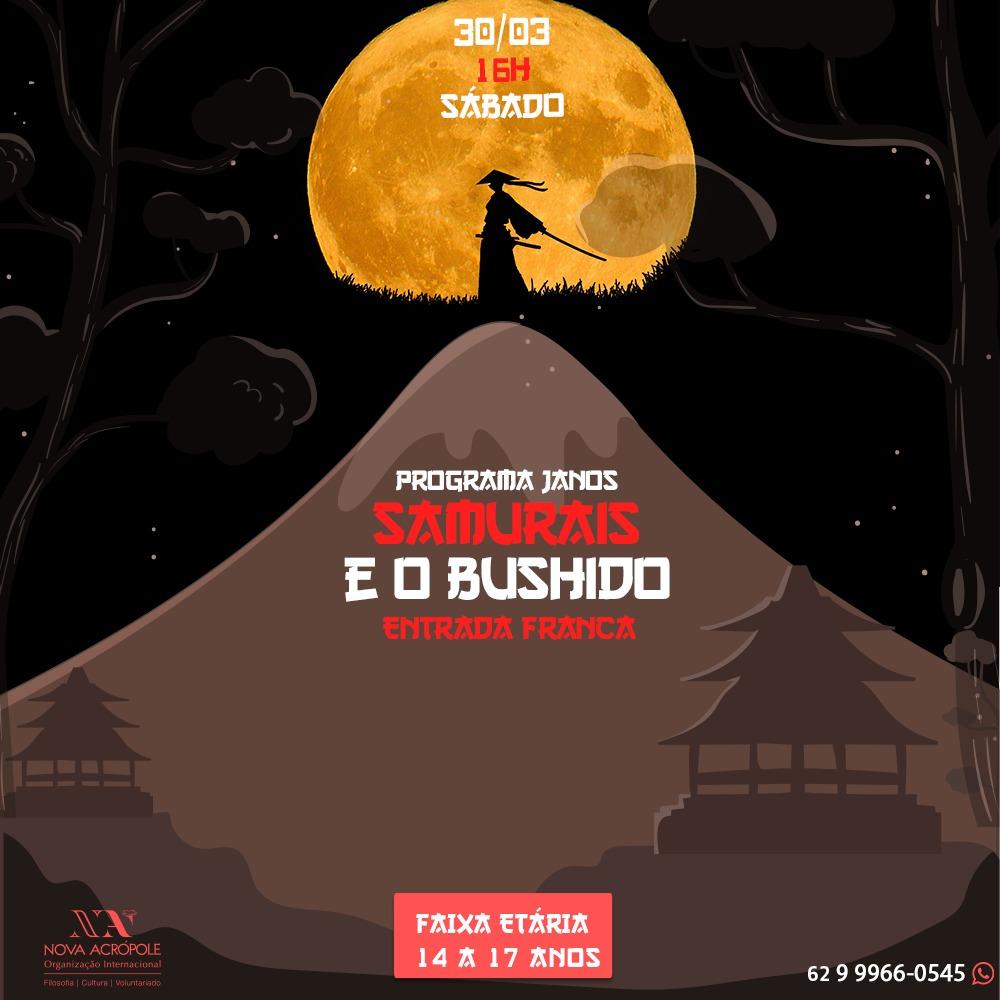 PROGRAMA JANOS: Samurais e o Bushido