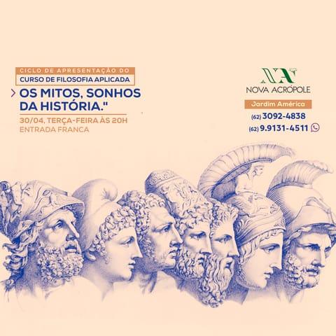 Mostra do Curso de Filosofia - Os Mitos, Sonhos da História