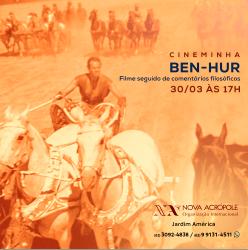Cineminha - Ben-Hur Filme seguido de comentários filosóficos