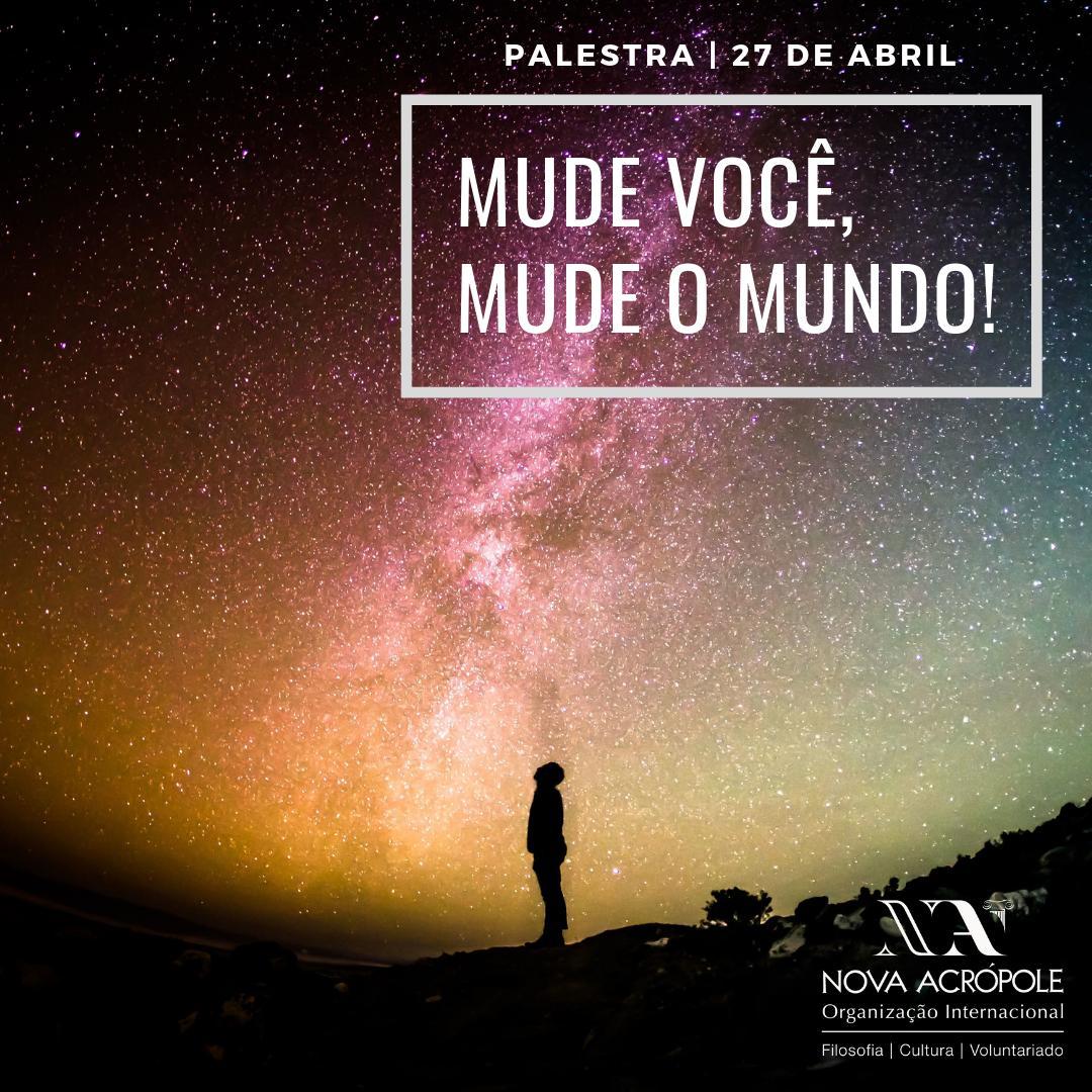 Mude você, Mude o Mundo!