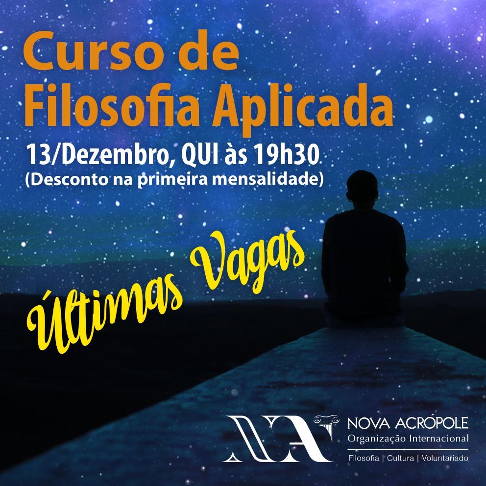 Apresentação gratuita do Curso de Filosofia Aplicada - Últimas vagas!  DIA 13/12, 19h30