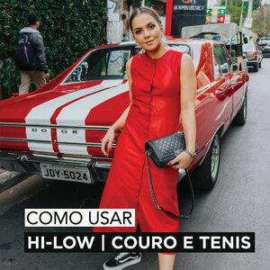 LOOK HI-LO | COURO E TENIS .