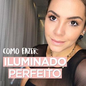 ILUMINADO PERFEITO NO YOUTUBE POR CAMILADSANTIS