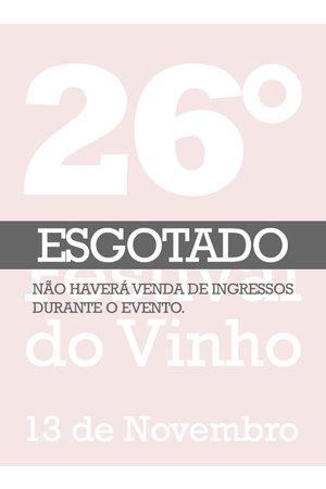26° Festival do Vinho - 13 de Novembro de 2018