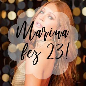 Marina Ruy Barbosa fez 23!