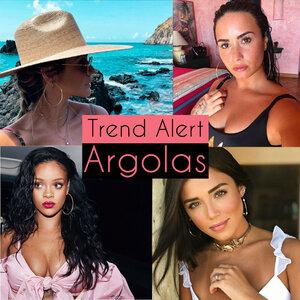 Argolas: Trend Alert!