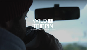 WILD TRIPPIN' A/W 17 COLLECTION / OFFICIAL VIDEO