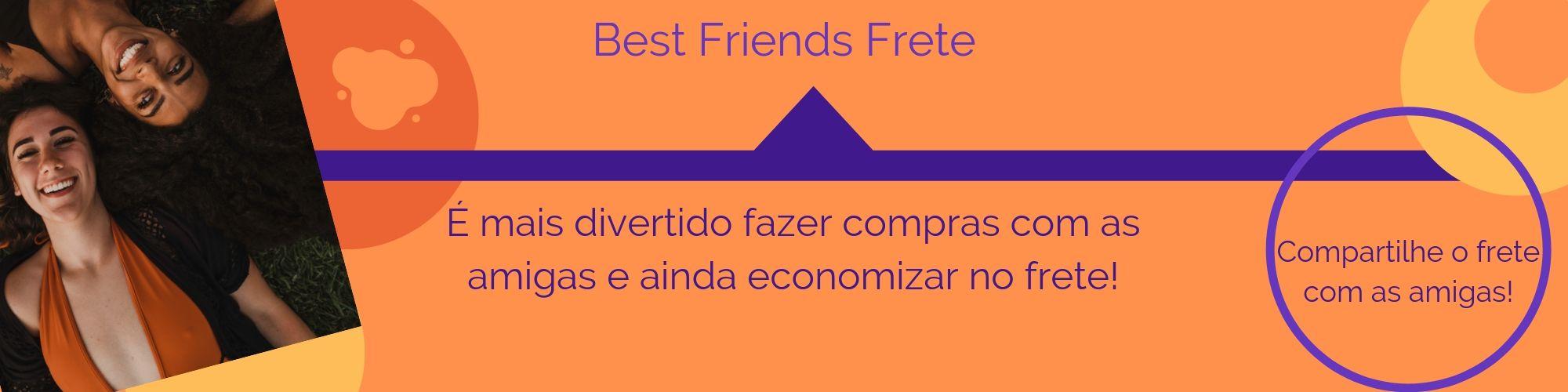 BEST FRIENDS FRETE