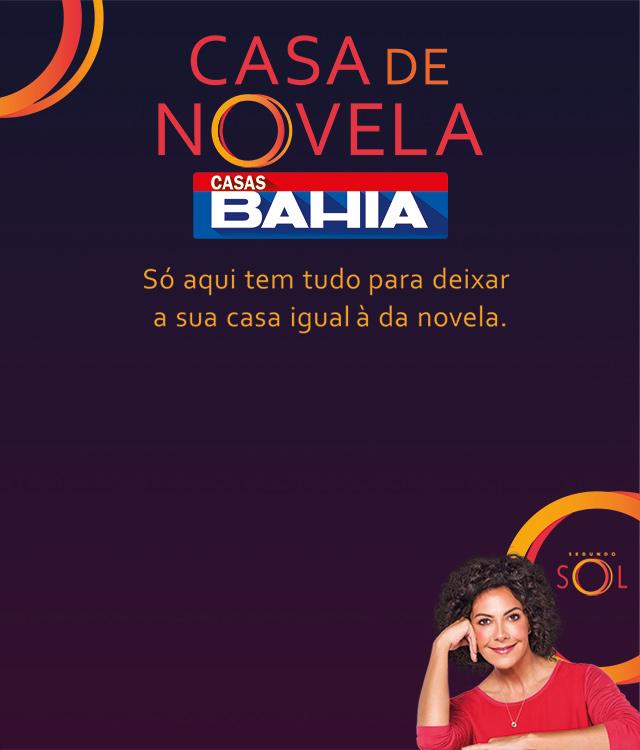 Casas Bahia - Casa de Novela