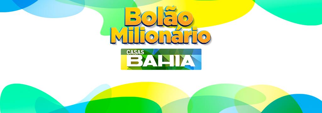 Casas Bahia - Bolão Milionário