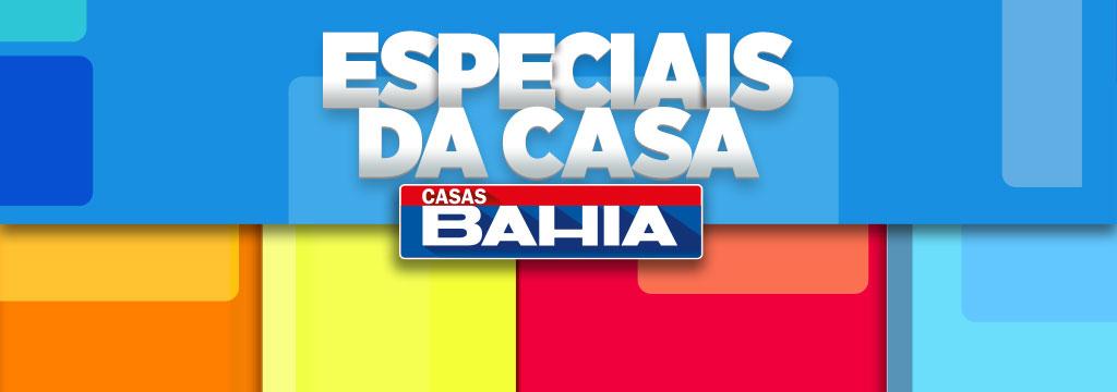 Casas Bahia - Especiais da Casa
