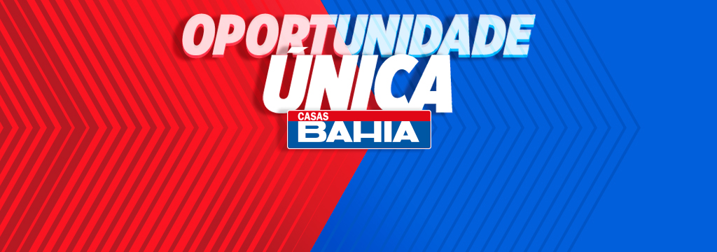 Casas Bahia - Oportunidade Única