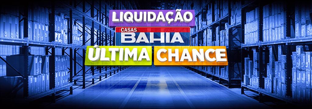 Casas Bahia - Última Chance