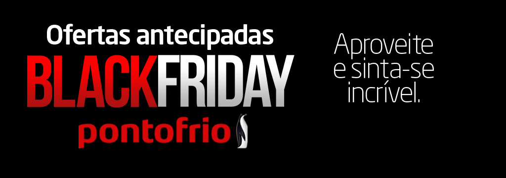 Pontofrio - Antecipa Black Friday