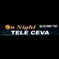 ON NIGHT TELE-CEVA