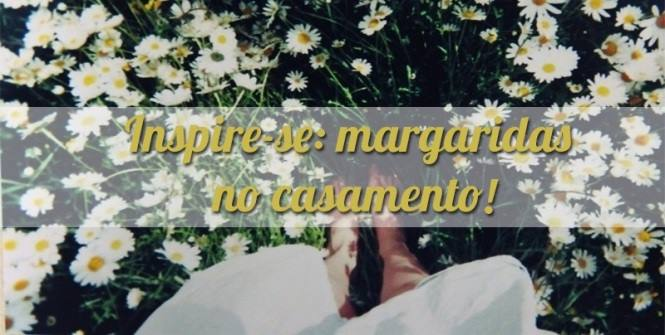 Margarida-Casamento-Vida-de-casada-Casar-com 1