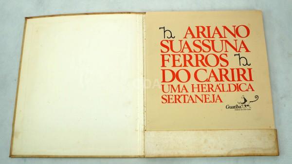 Ariano Suassuna - Ferros do Cariri - Uma Heráldica Sertaneja - texto e 10 xilogravuras do autor - Gu
