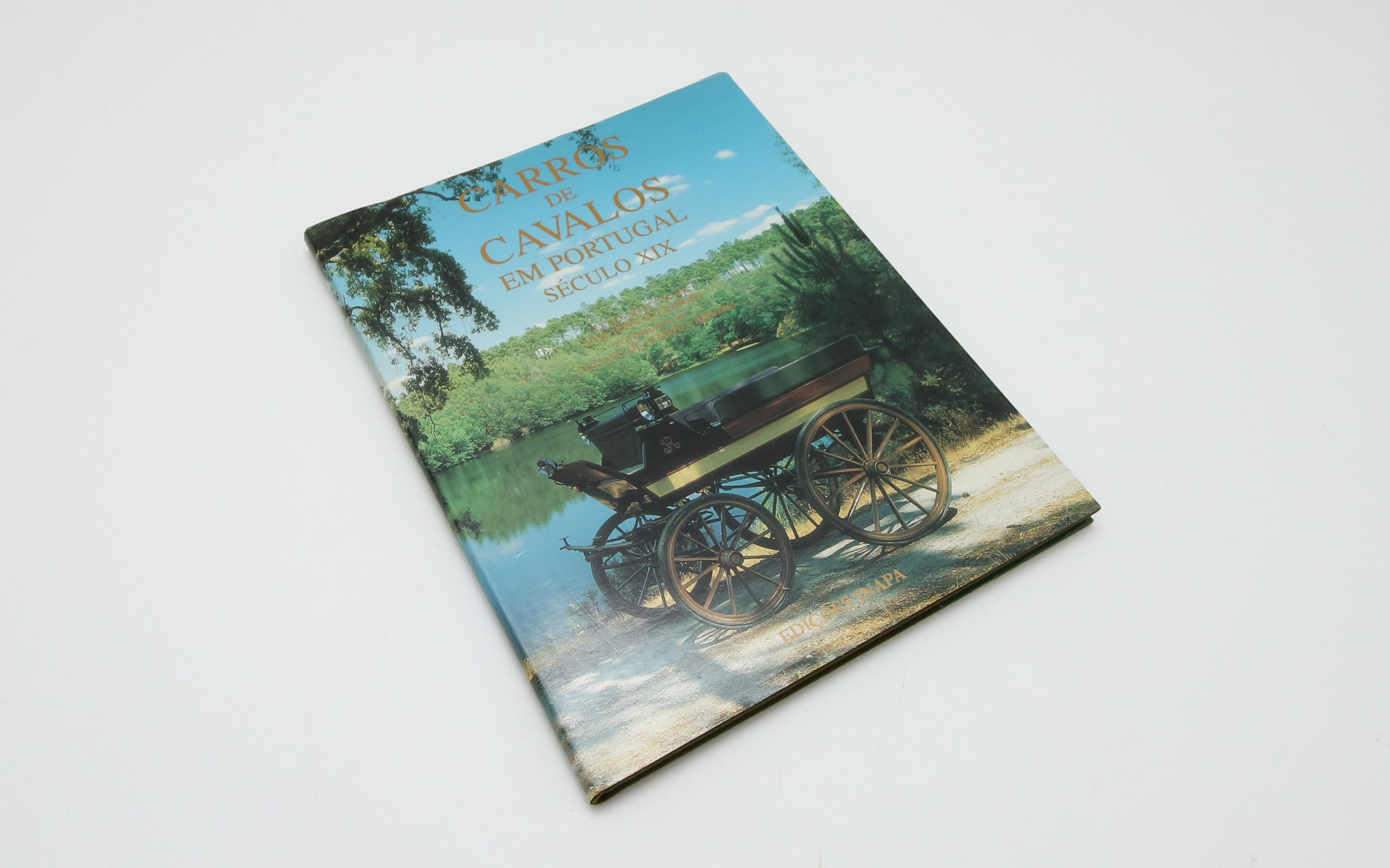 RAPOSO, José Hipólito.- Carros de cavalos em Portugal século XIX