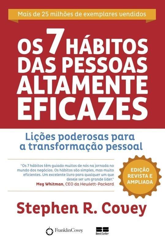 Os 7 hábitos de pessoas altamente eficazes por Stephen R. Covey