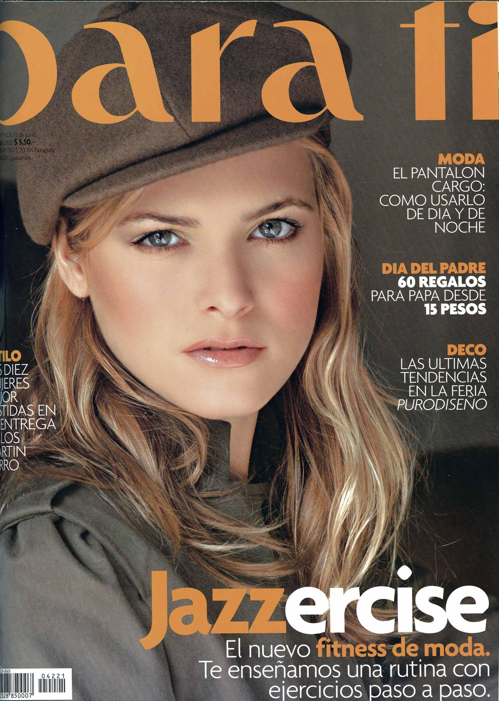 En su época de modelo protagonizó varias tapas de nuestra revista.