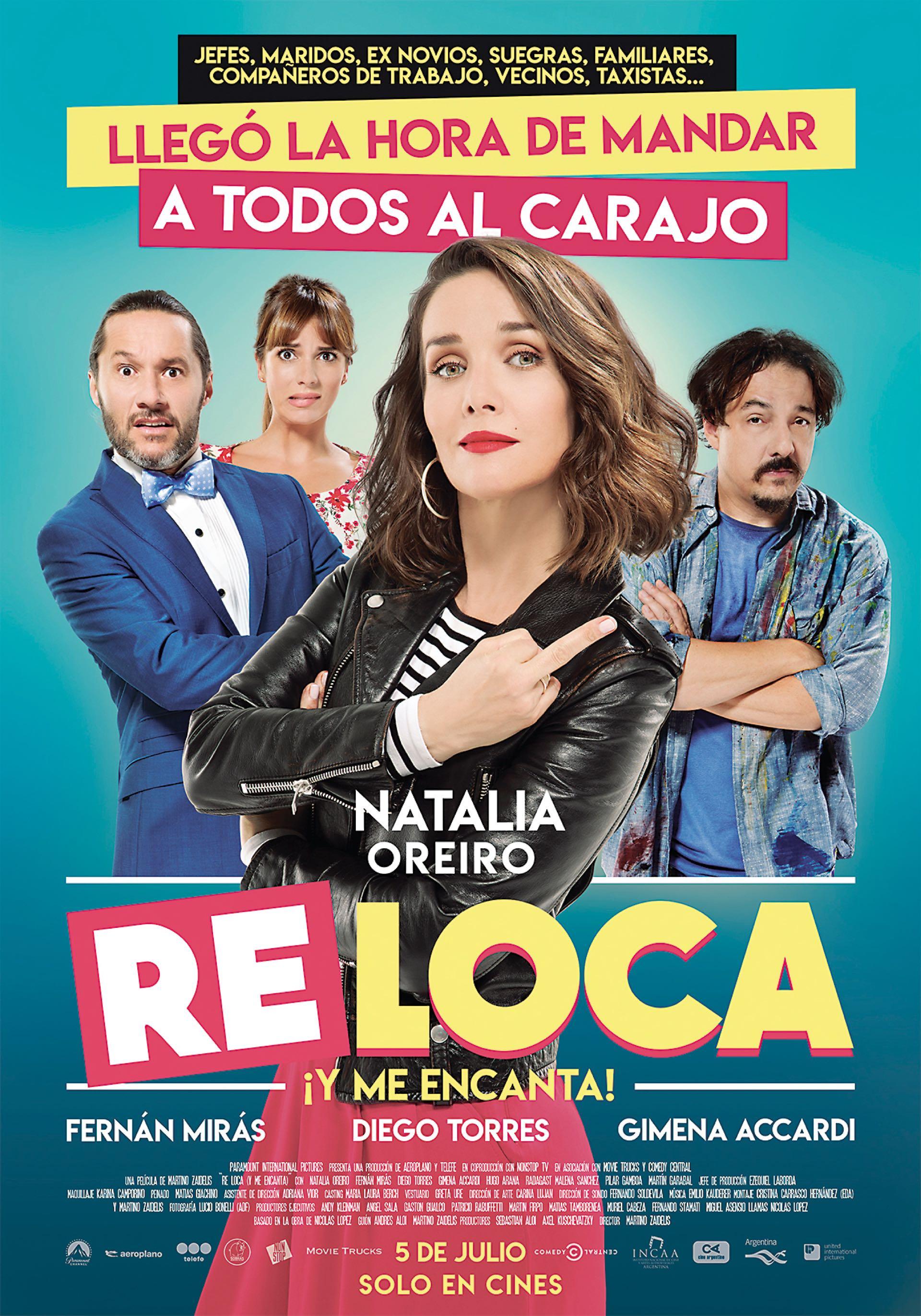 Esta semana se estrena la nueva película de Natalia Oreiro, Re Loca.