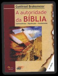 A autoridade da Bíblia