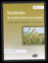 t_1493_pnv271_parabolas_do_projeto_divino_no_mundo