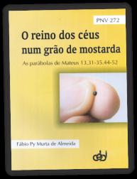 t_1476_pnv272_o_reino_dos_ceus_num_grao_de_mostarda