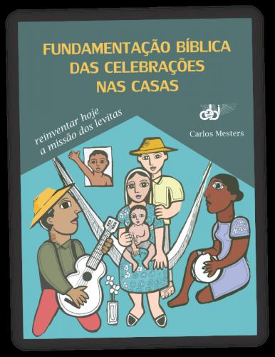 PNV347 Fundamentacao biblica das celebracoes nas casas