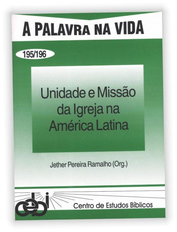 Este livro aborda a relação entre missão e unidade