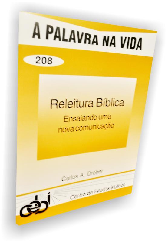 """A expressão """"releitura bíblica"""" se inclui no estudo da hermenêutica"""