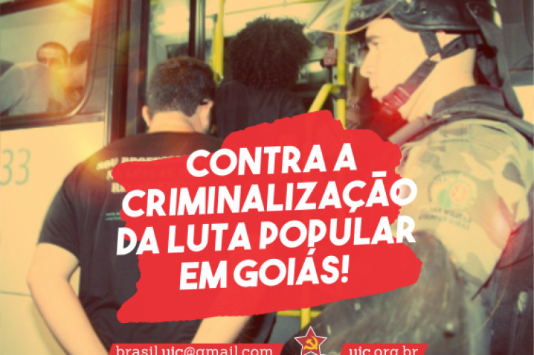 Contra a criminalização da luta popular em Goiás