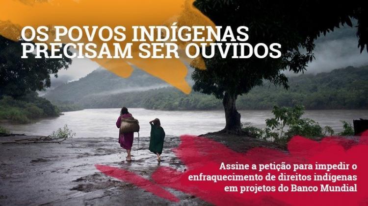 Os povos indígenas precisam ser ouvidos