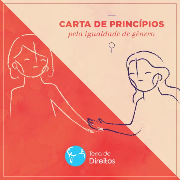 Carta de Princípios Pela Igualdade de Gênero da Terra de Direitos