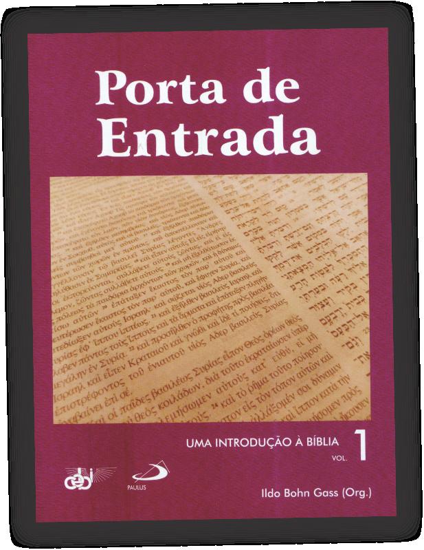 Uma Introdução à Bíblia v. 1 Porta de Entrada