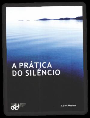 PNV291 A Prática do Silêncio Ebook CEBI