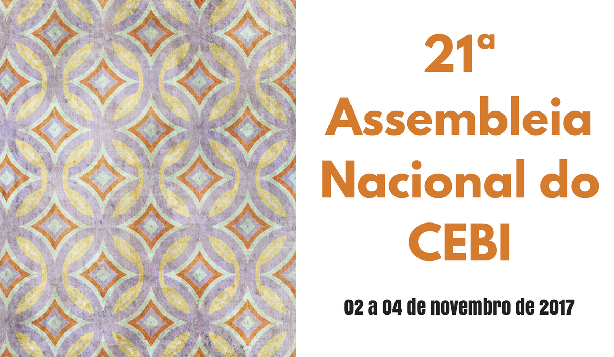 21ª Assembleia Nacional  do CEBI: Informes gerais