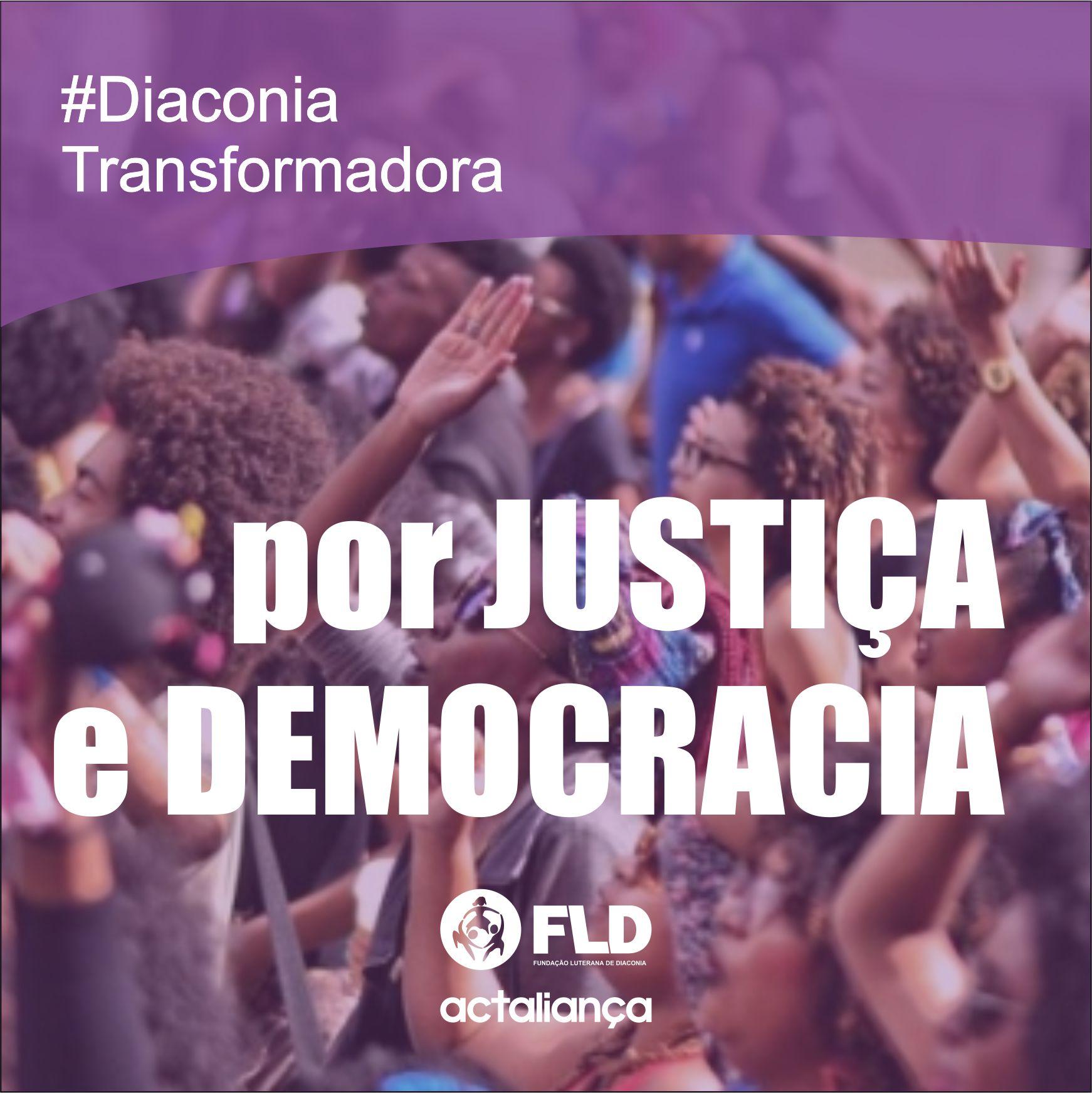 É tempo insurgente por justiça e democracia