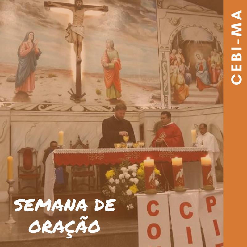 CEBI-MA Semana de Oração mostrou o rosto de nossa experiência ecumênica