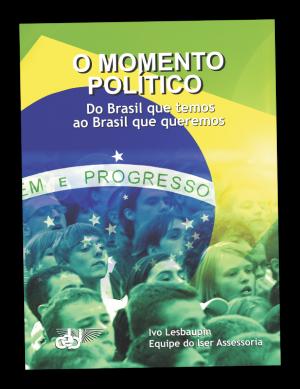 PNV320 O momento político CEBI