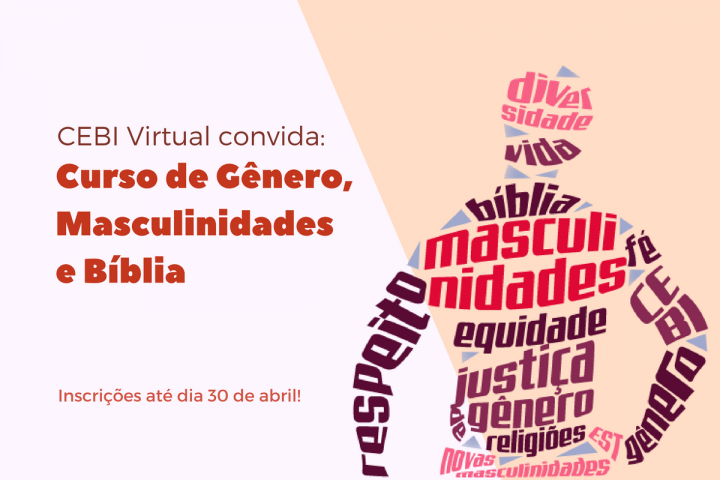 CEBI Virtual: Curso de Gênero, Masculinidades e Bíblia