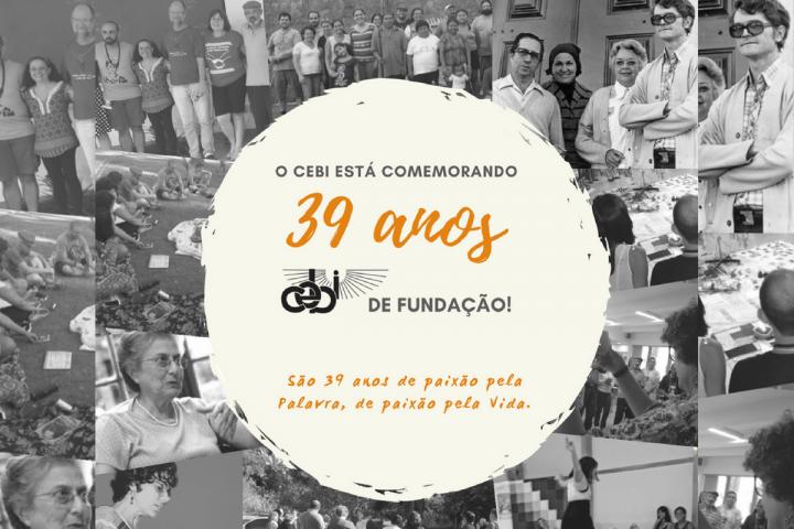 CEBI 39 anos: paixão pela Palavra, paixão pela Vida