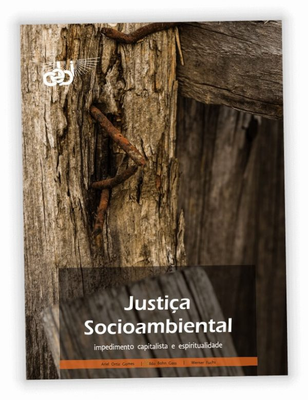 Jusitça Socioambiental impedimento capitalista e espiritualidade