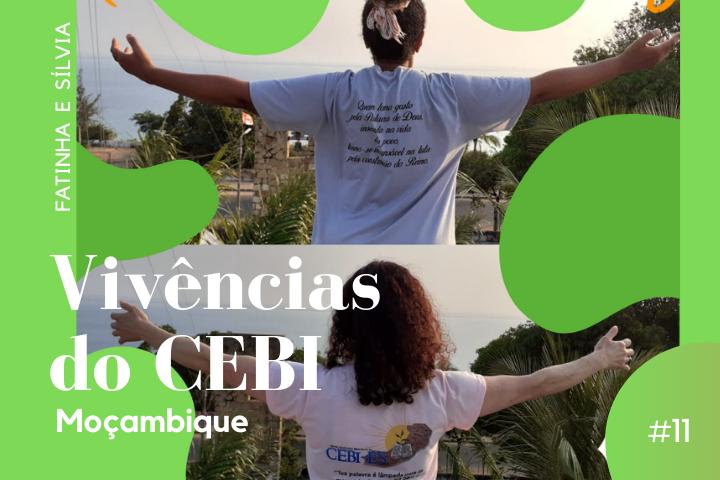 #11 Vivências do CEBI em Moçambique