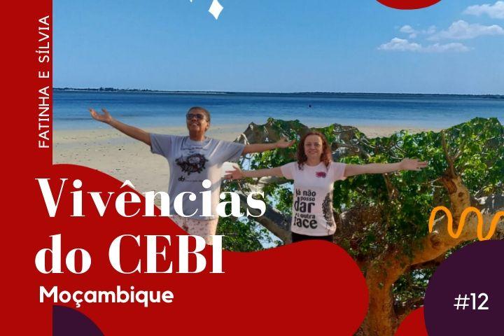 #12 Vivências do CEBI em Moçambique