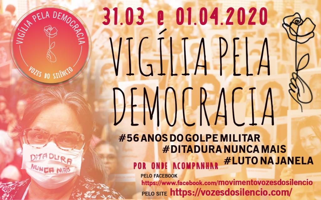 Vigília pela democracia – 31/03 e 01/04