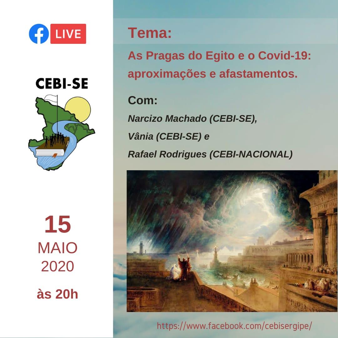 CEBI-SE realiza live sobre as pragas do Egite e o Covid-19