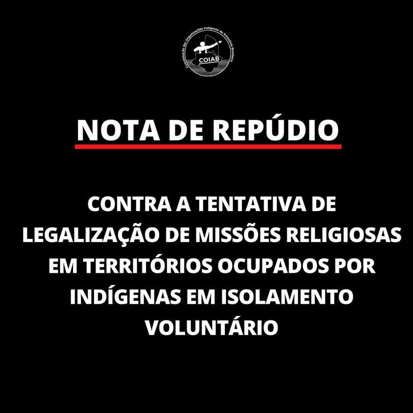 NOTA DE REPÚDIO Contra a tentativa de legalização de missões religiosas em territórios indígenas em isolamento voluntário