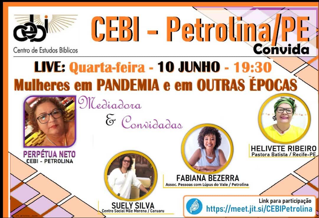 """CEBI Petrolina promoverá live """"Mulheres em pandemia e em outras épocas"""""""